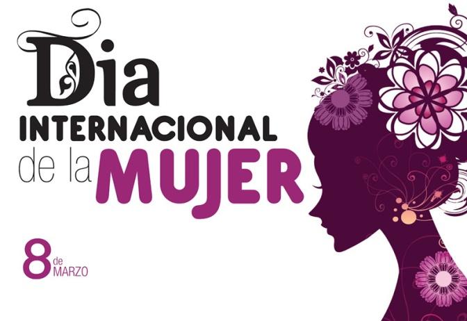 Conmemoramos el día internacional de la mujer