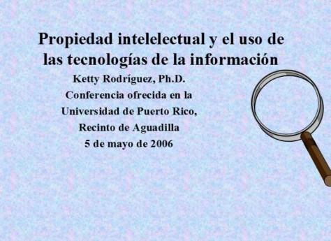 Propiedad Intelectual y el Uso de las Tecnologías