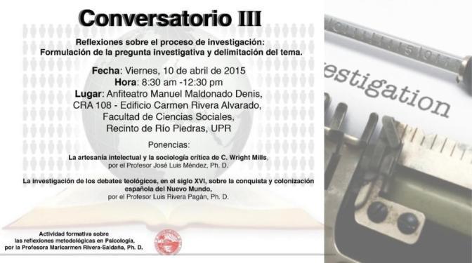 Conversatorio III:  Reflexiones sobre el proceso de investigación: Formulación de la pregunta investigativa y delimitación del tema.