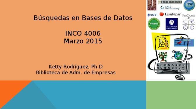 INCO 4006 Búsqueda en Bases de Datos [marzo 2015]