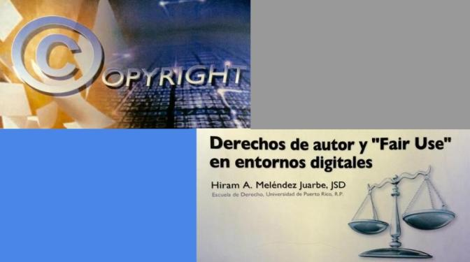 "Derechos de Autor y ""Fair Use"""