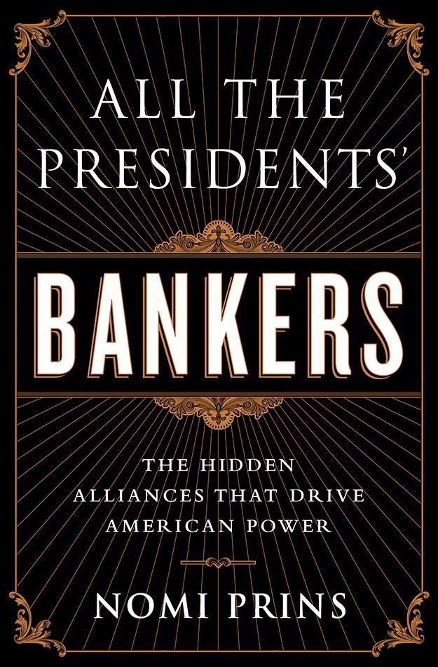 Nomi Prins: La siniestra evolución de nuestro sistema bancario moderno