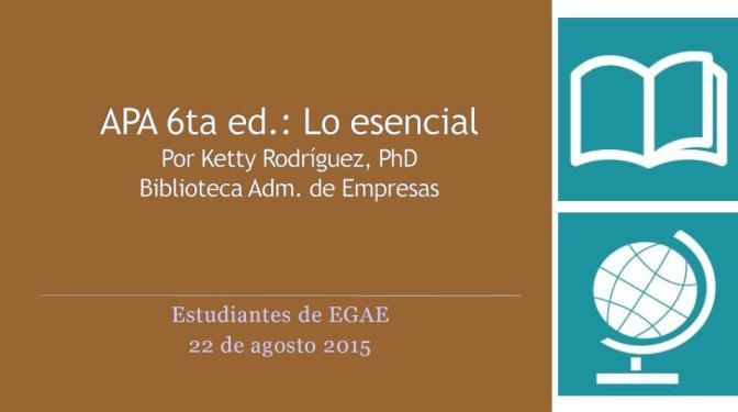 APA 6ta. Ed.: Lo Esencial