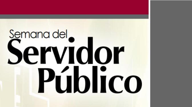 Semana del Servidor Público (23 – 29 de agosto)