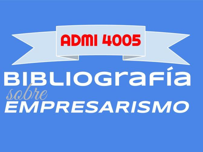Bibliografía Empresarismo 672 x 372