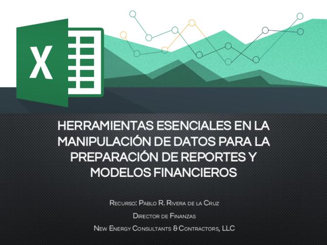 Herramientas esenciales para preparar modelos y reportes financieros
