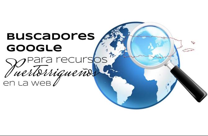 Buscadores Google para recursos puertorriqueños en la web
