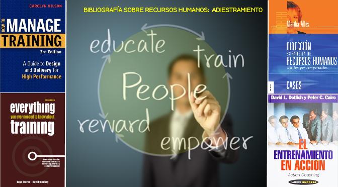 Bibliografía sobre Recursos Humanos:  Adiestramiento