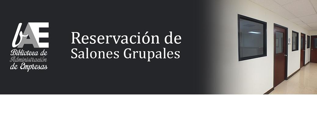 Reservación de Salones Grupales | BIBLIOTECA ADMINISTRACIÓN DE ...
