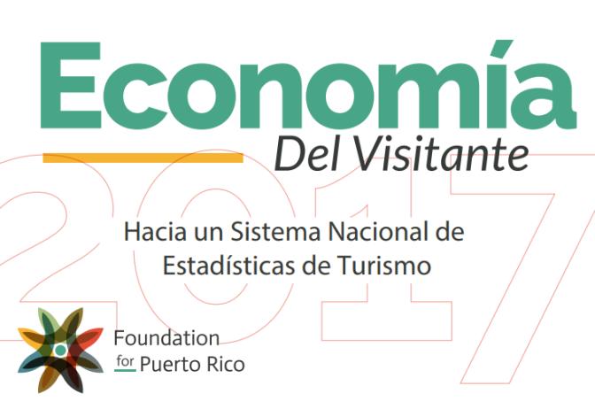 Economía del Visitante: Hacia un Sistema Nacional de Estadísticas de Turismo
