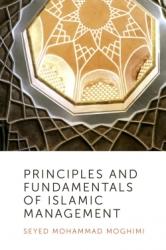 Principles and Fundamentals of Islamic Management
