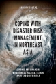 Coping with Disaster Risk Management in Northeast Asia: Economic and Financial Preparedness in China, Taiwan, Japan and South Korea