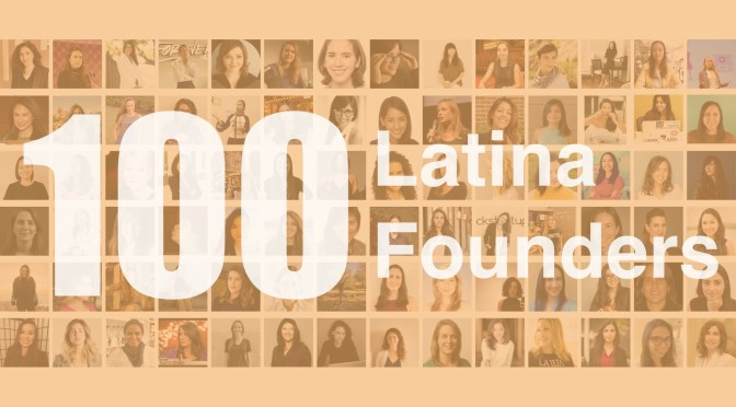 100 Latina Founders – All Raise – Medium