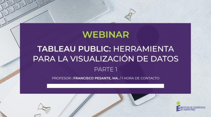 Tableau Public: Herramienta para Visualización de Datos Parte 1