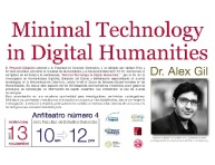 Minimal Technology in Digital Humanities
