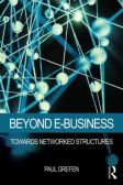 Beyond E-Business: Towards networked structures