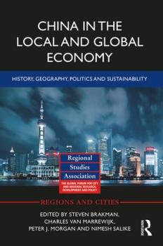 China in the Local and Global Economy: History, Geography, Politics and Sustainability
