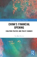 China's Financial Opening: Coalition Politics and Policy Changes