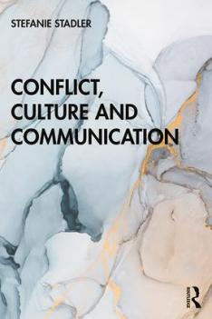 Conflict, Culture and Communication