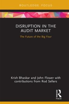 Disruption in the Audit Market The Future of the Big Four