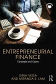 Entrepreneurial Finance: Concepts and Cases